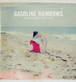 Gasoline Rainbows Video